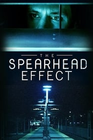 The Spearhead Effect (2017) 720p WEB-DL 750MB Ganool