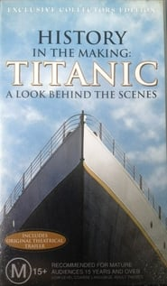 History in the Making: Titanic