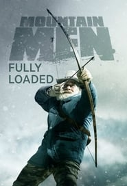 Mountain Men: Fully Loaded streaming vf poster