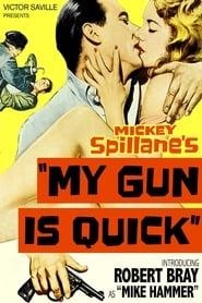 My Gun Is Quick