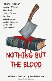 Nothing But The Blood ()