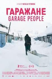 مترجم أونلاين و تحميل Garage People 2020 مشاهدة فيلم