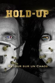 Hold Up - Retour sur un chaos