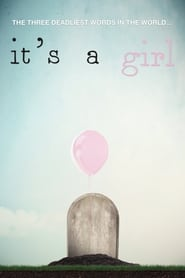 It's a Girl! movie