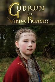 Gudrun: The Viking Princess 2017