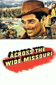 Across the Wide Missouri (1951)
