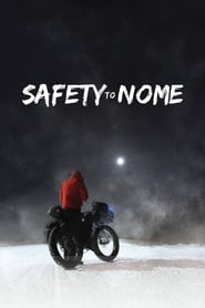 Safety to Nome [2019]