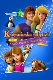 Księżniczka łabędzi i królewska tajemnica (2018) Zalukaj Online Cały Film Lektor PL CDA