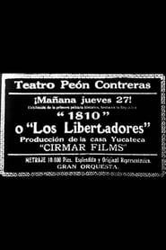 1810 o Los libertadores de México 1916