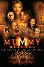 La Momia 2: El regreso de la momia (2001) | The Mummy Returns |