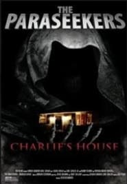 The Paraseekers: Charlie's House (2020)