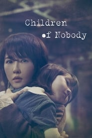 Children of Nobody (K-Drama)