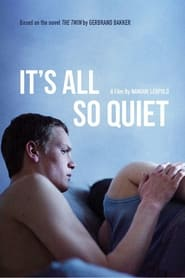 Poster for It's All So Quiet
