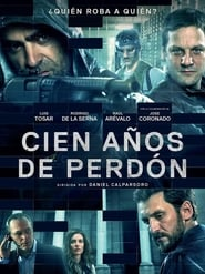 Cien Anos De Perdon / To Steal From A Thief (2016) online ελληνικοί υπότιτλοι