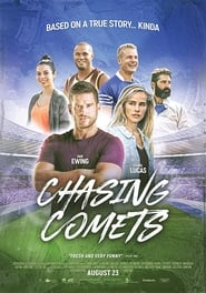 Chasing Comets : The Movie | Watch Movies Online
