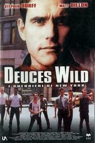 Deuces Wild - I guerrieri di New York 2002