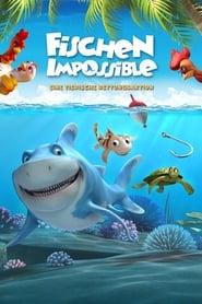 Fischen Impossible – Eine tierische Rettungsaktion [2011]