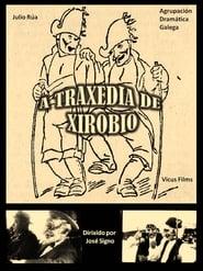 La tragefia de Xirobio