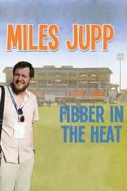 Miles Jupp: Fibber in the Heat (2014)