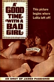 A Good Time with a Bad Girl