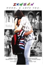 Ikhsan: Mama I Love You 2008
