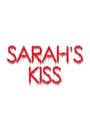 Sarah's Kiss
