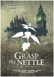 Grasp the Nettle movie