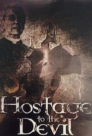 Hostage to the Devil free movie