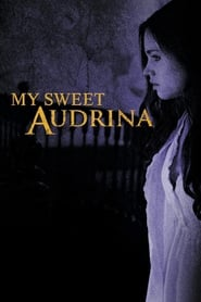 Poster My Sweet Audrina 2016