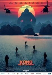 Kong: Insula Craniilor film 2017 subtitrat in romana HD online