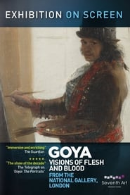 Goya- Visions of Flesh and Blood