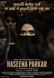Haseena Parkar (2017) Hindi Full Movie Watch Online