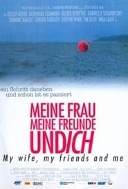 فيلم Meine Frau, meine Freunde und ich مترجم