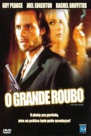 Filme – O Grande Roubo 2002