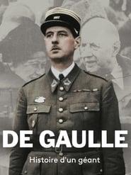 De Gaulle, histoire d'un géant