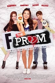 F*&% the Prom (2017) English Full Movie Watch Online