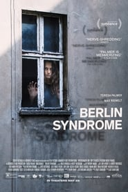 Berlin Syndrome Full Movie Watch Online Free HD Download