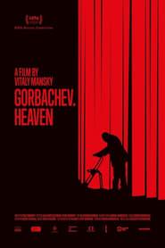 Gorbachev. Heaven (2020)