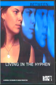 Between: Living in the Hyphen (2005) Zalukaj Online Cały Film Lektor PL
