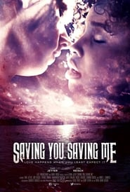 Saving You, Saving Me (2019)