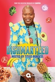 Dishmantled - Season 1