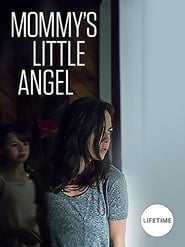 Mommy's Little Angel Full Movie