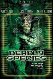 Deadly Species (2002)