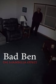 Bad Ben – The Mandela Effect (2018)