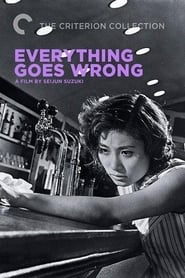 Everything Goes Wrong (1960)