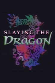 Slaying the Dragon 1988