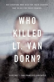 Who Killed Lt. Van Dorn? (2018)