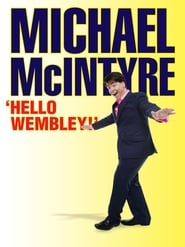 Michael McIntyre: Hello Wembley 2009