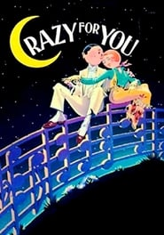 Crazy for You movie