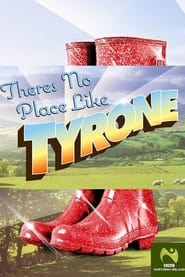 There's No Place Like Tyrone 2019